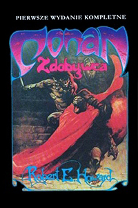 Robert E. Howard: Conan zdobywca