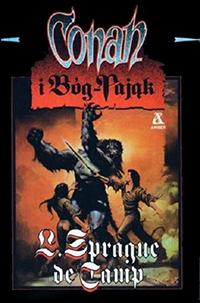 L. Sprague de Camp: Conan i Bóg-Pająk