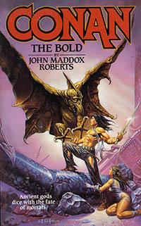 John Maddox Roberts: Conan the Bold