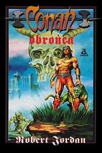 Robert Jordan: Conan obrońca