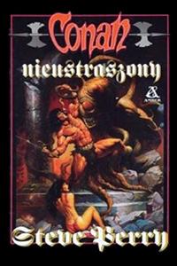 Steve Perry: Conan nieustraszony