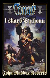 John Maddox Roberts: Conan i skarb Pythonu