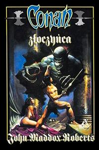 John Maddox Roberts: Conan złoczyńca