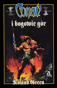 Roland J. Green: Conan i bogowie gór