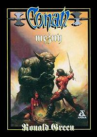 Roland J. Green: Conan mężny