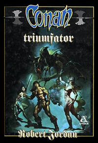 Robert Jordan: Conan triumfator