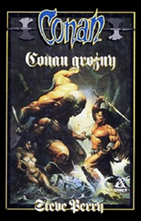Steve Perry: Conan groźny