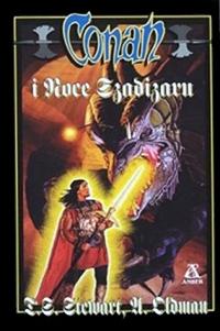 T.S. Stewart, A. Oldman: Conan i noce Szadizaru