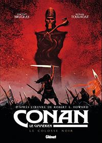 Conan le Cimmérien. Le Colosse noir