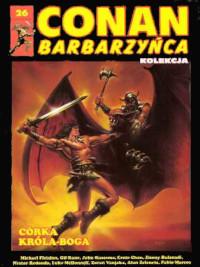 Conan Barbarzyńca (Hachette) #26