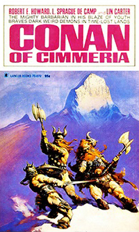 Robert E. Howard, L. Sprague De Camp, Lin Carter: Conan of Cimmeria