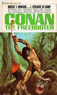 Robert E. Howard, L. Sprague De Camp: Conan the Freebooter