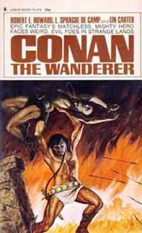 Robert E. Howard, L. Sprague De Camp, Lin Carter: Conan The Wanderer