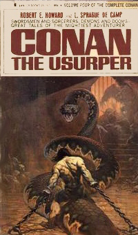 L. Sprague De Camp, Robert E. Howard: Conan The Usurper