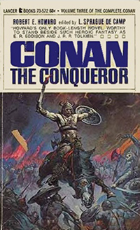 Robert E. Howard: Conan The Conqueror