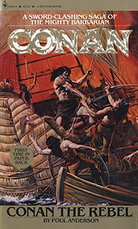 Poul Anderson : Conan the Rebel