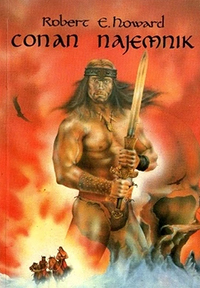 Robert E. Howard: Conan najemnik