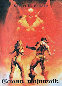 Robert E. Howard: Conan wojownik