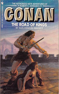 Karl Edward Wagner: Conan. The Road of Kings