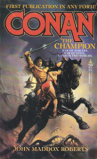 John Maddox Roberts: Conan the Champion