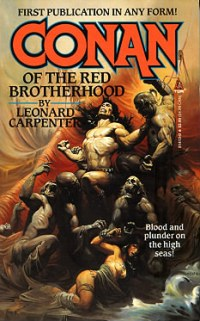 Leonard Carpenter: Conan of the Red Brotherhood
