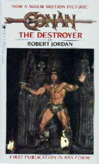 Robert Jordan: Conan the Destroyer