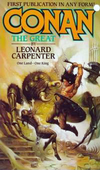Leonard Carpenter: Conan the Great