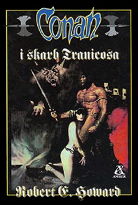 Robert E. Howard: Conan i skarb Tranicosa