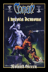 Roland J. Green: Conan i wrota demona