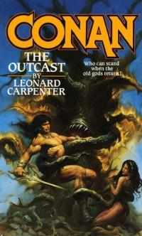 Leonard Carpenter: Conan the Outcast