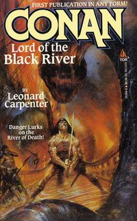 Leonard Carpenter: Conan. Lord of the Black River