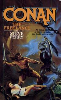 Steve Perry: Conan the Free Lance