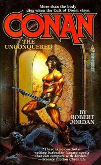 Robert Jordan: Conan the Unconquered